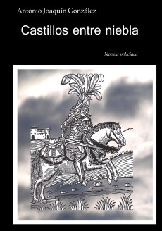 Portada del libro CASTILLOS ENTRE NIEBLA