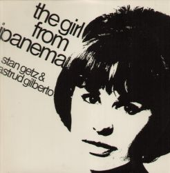stan_getz_astrud_gilberto-the_girl_from_ipanema