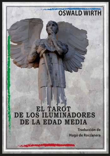 El Tarot de los Iluminadores de la Edad Media, traducción de Hugo de Roccanera